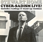 Cyber Sadism Live by Stewart Home CD cover