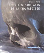 French edition of Blood Rites of the Bourgeoisie by Stewart Home
