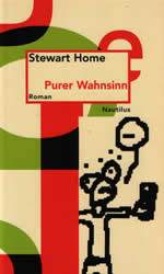 Pure Mania by Stewart Home cover of German trranslation second edition