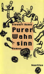 Pure Mania by Stewart Home cover of the German translation 1st edtion