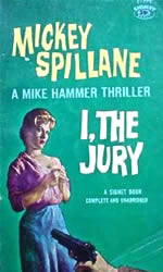 Cover of I, The Jury by Mickey Spillane